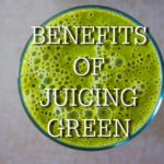 benefits of juicing green